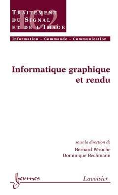 Informatique graphique et rendu - hermès / lavoisier - 9782746215153 -