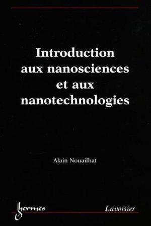 Introduction aux nanosciences et aux nanotechnologies - hermès / lavoisier - 9782746215399 -