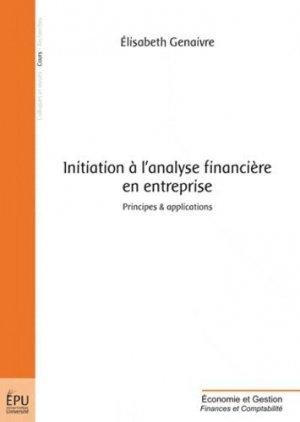 Initiation à l'analyse financière en entreprise - societe des ecrivains - 9782748365559 -