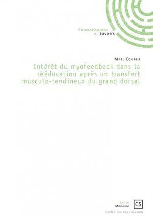Intérêt du myofeedback dans la rééducation après un transfert musculo-tendineux du grand dorsal - connaissances et savoirs - 9782753904729 -