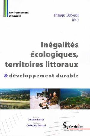 Inégalités écologiques, territoires littoraux et développement durable - presses universitaires du septentrion - 9782757401347 -