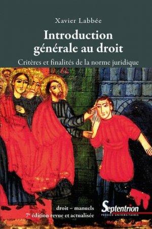 Introduction générale au droit - Presses Universitaires du Septentrion - 9782757431795 -