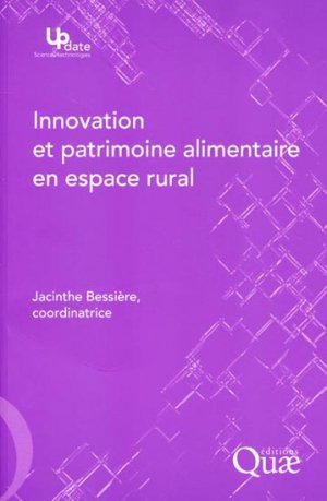 Innovation et patrimoine alimentaire en espace rural - quae  - 9782759218738