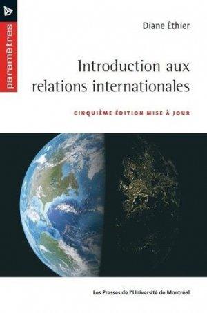 Introduction  aux relations internationales 5ed - presses de l'universite de montréal - 9782760641549 -