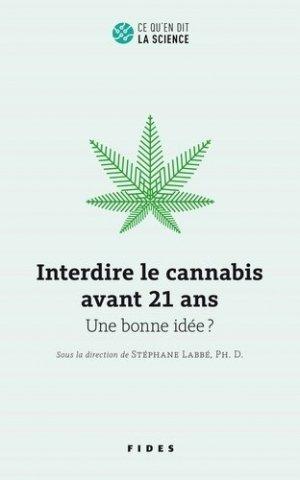 Interdire le cannabis avant 21 ans - fides - 9782762143850 -