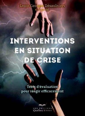 Interventions en situation de crise - Québecor - 9782764024010 - https://fr.calameo.com/read/005884018512581343cc0