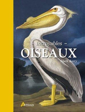 Incroyables oiseaux - artemis - 9782816013672 -