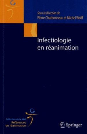 Infectiologie en réanimation - springer - 9782817803883