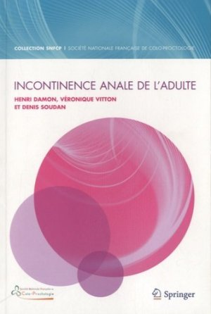 Incontinence anale de l'adulte - springer - 9782817804552 -