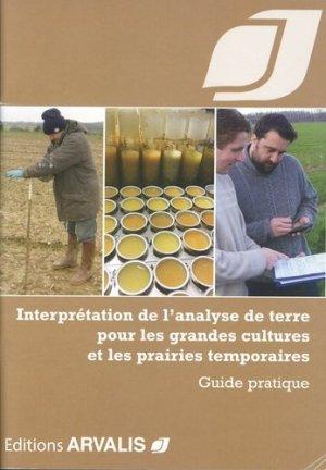 Interprétation de l'analyse de terre pour les grandes cultures et les prairies temporaires - arvalis - 9782817903514 -