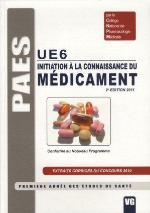 Initiation à la connaissance du médicament UE6 - vernazobres grego - 9782818302262 -