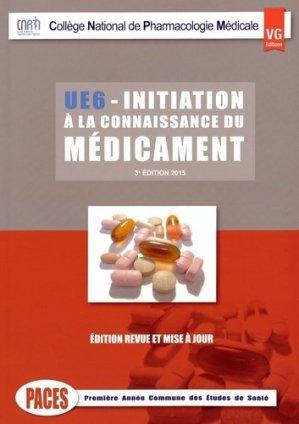 Initiation à la connaissance du médicament UE6 - vernazobres grego - 9782818312681 -