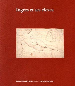 Ingres et ses élèves - ENSBA - 9782840565062 -