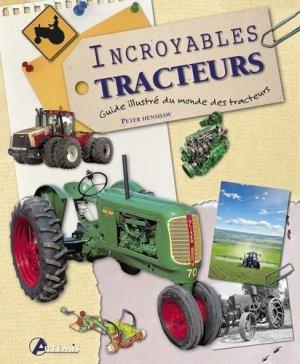 Incroyables tracteurs - Artémis - 9782844169990 -