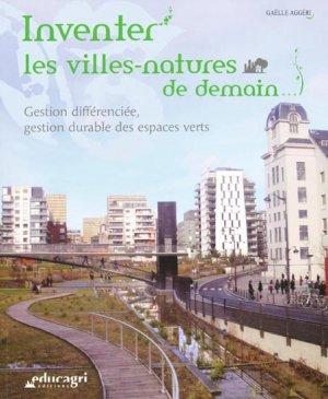 Inventer les villes-natures de demain - educagri - 9782844447753 -