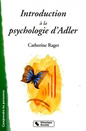 Introduction à la psychologie individuelle d'Alfred Adler - chronique sociale - 9782850086007 -