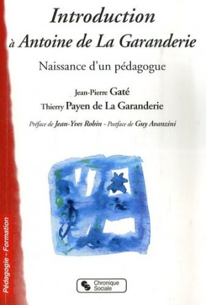 Introduction à Antoine de La Garanderie - Chronique Sociale - 9782850086830 -