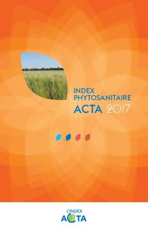 Index phytosanitaire ACTA 2017 - acta - 9782857942979 -