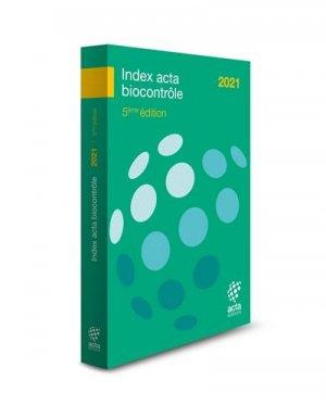Index Acta Biocontrôle 2021 - acta - 9782857943198 -