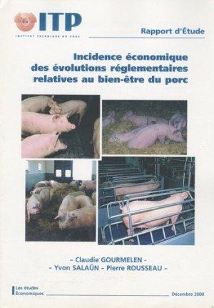 Incidence économique des évolutions réglementaires relatives au bien-être du porc - itp - 9782859691325 -