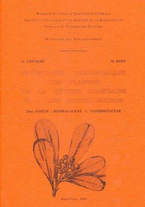 Inventaire taxonomique des plantes de la Guyane française Tome 6 - Les dicotylédones - museum national d'histoire naturelle - 9782865151004 -