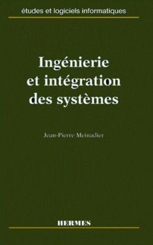 Ingénierie et intégration des systèmes - Hermes Science Publications - 9782866017200 -