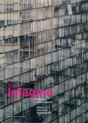 Institut Imagine - archives d'architecture moderne - 9782871432944 -