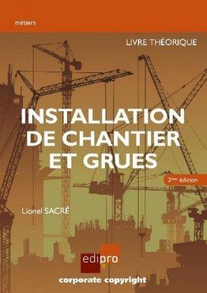 Installation de chantier et grues - edipro - 9782874963841 -