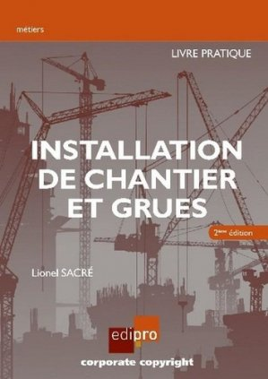 Installation de chantier et grues - edipro - 9782874963858 -