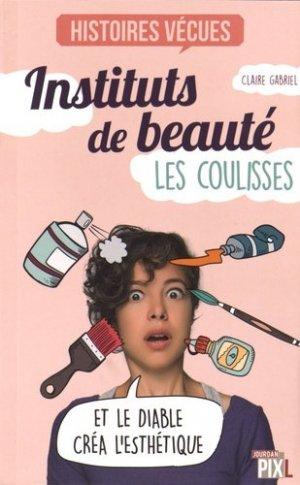 Instituts de beauté : les coulisses - La Boîte à Pandore - 9782875572264 -