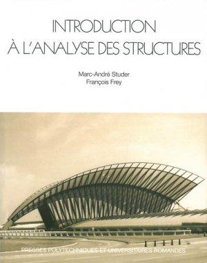 Introduction à l'analyse des structures - presses polytechniques et universitaires romandes - 9782880743284 -