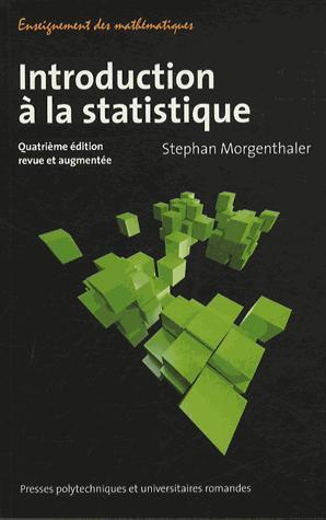 Introduction à la statistique - presses polytechniques et universitaires romandes - 9782889150373 -
