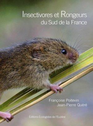 Insectivores et Rongeurs du sud de la France - les ecologistes de l'euziere - 9782906128354 -