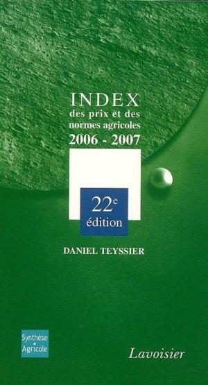 Index des prix et des normes agricoles 2006-2007 - Synthese Agricole - 9782910340490 -