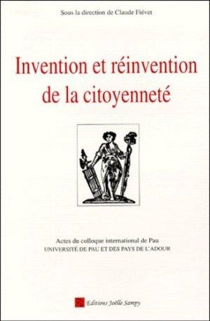 Invention et réinvention de la citoyenneté. Actes du colloque international de Pau, 9-11 décembre 1998 - Editions Joelle Sampy - 9782913655003 -