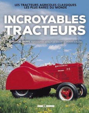 Incroyables tracteurs - art et images - 9782913952881 -