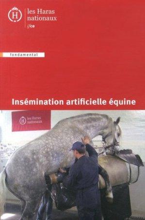 Insémination artificielle équine - les haras nationaux - 9782915250374