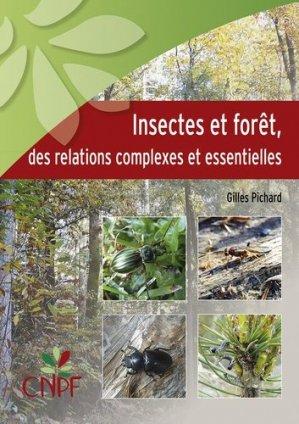 Insectes et forêt, des relations complexes et essentielles - idf - 9782916525433 -