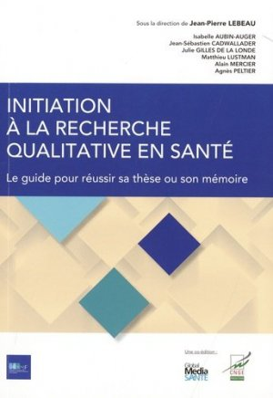 Initiation à la recherche qualitative en santé - Wolters Kluwer Health France - 9782919616374 -