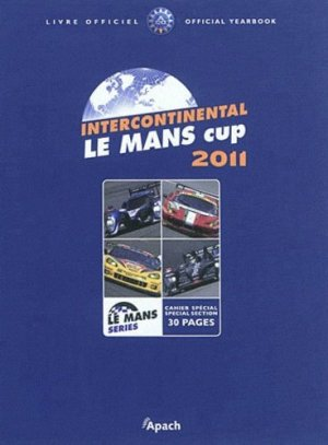 Intercontinental Le Mans Cup 2011 - Editions Apach - 9782930354606 -
