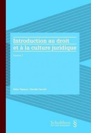 Introduction au droit et à la culture juridique - Schulthess - 9783725588022 -