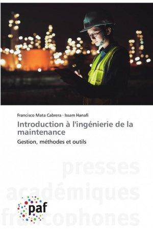 Introduction à l'ingénierie de la maintenance - presses académiques francophones - 9783838146676 -