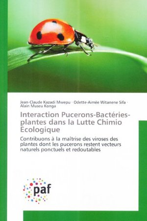 Interaction Pucerons-Bactéries-plantes dans la Lutte Chimio Écologique - presses académiques francophones - 9783838146935 -