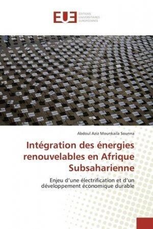 Intégration des énergies renouvelables en Afrique subsaharienne - universitaires europeennes - 9783841727749 -