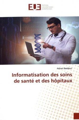 Informatisation des soins de santé et des hôpitaux - editions universitaires europeennes - 9786139559565 -
