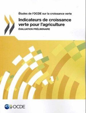 Indicateurs de croissance verte pour l'agriculture - ocde - 9789264226104