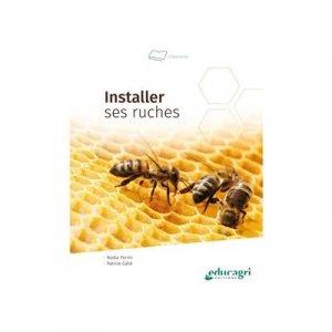 Installer ses ruches - educagri - 9791027503131 -