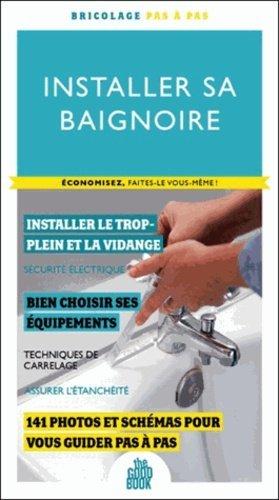 Installer sa baignoire - saep - 9791028000080 -
