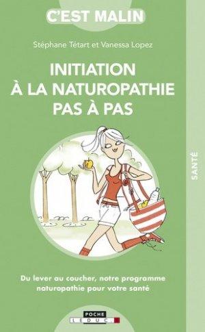 Initation à la naturopathie pas à pas - leduc - 9791028515577
