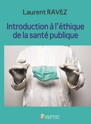 Introduction  à l'éthique de la santé publique - sauramps médical - 9791030302707 -